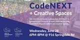 CodeNEXT + Creative Spaces Open House