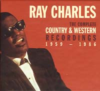 Ray Charles: The Complete Country and Western Recordings 1959-1986 Album Cover