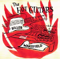 Cover of The Hot Guitars of Biller and Wakefield
