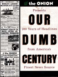 Book cover of Our Dumb Century