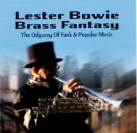 Lester Bowie Brass Fantasy