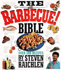 The Barbecue Bible by Steve Reichlen