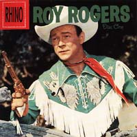 Roy Rogers' CD Happy Trails: The Roy Rogers Collection