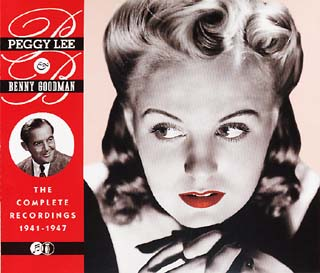 Peggy Lee & Benny Goodmans' CD The Complete 1941-1947 Recordings